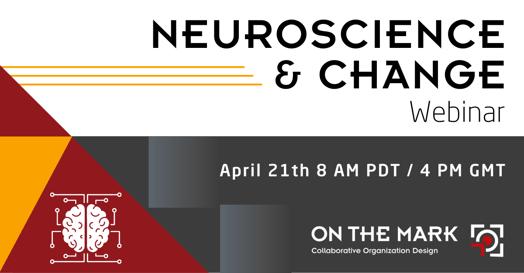 Neuroscience & Change Webinar