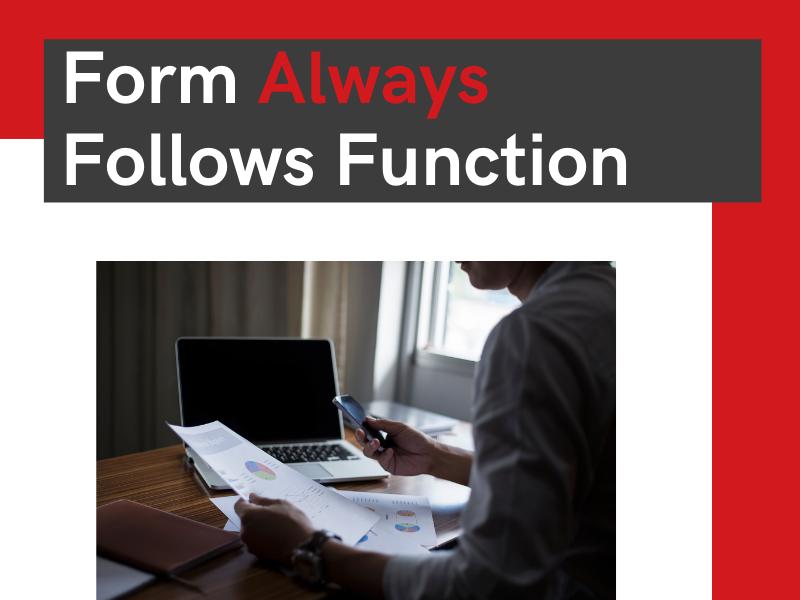 form always follows function