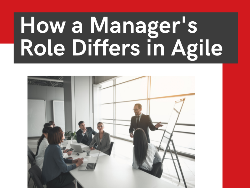 how a manager's role differs in agile